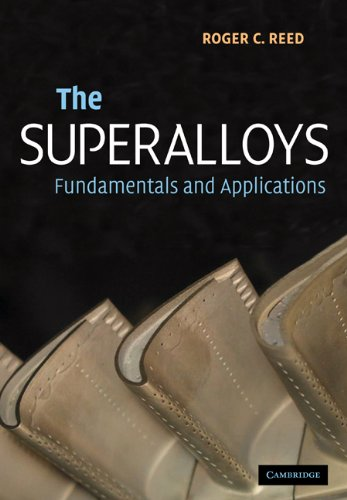 The Superalloys: Fundamentals and Applications 9780521070119