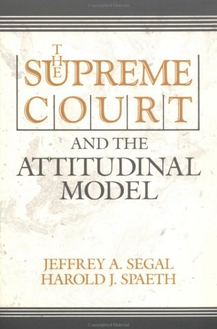 The Supreme Court and the Attitudinal Model 9780521422932