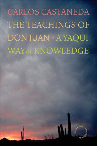 The Teachings of Don Juan: A Yaqui Way of Knowledge 9780520256385