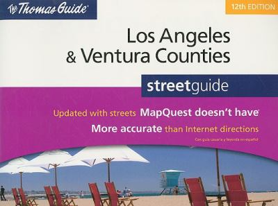 The Thomas Guide Los Angeles & Ventura Counties Street Guide 9780528873607