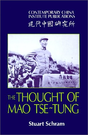 The Thought of Mao Tse-Tung 9780521310628