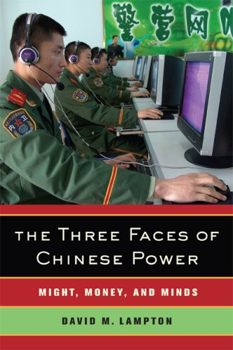 The Three Faces of Chinese Power: Might, Money, and Minds 9780520254428