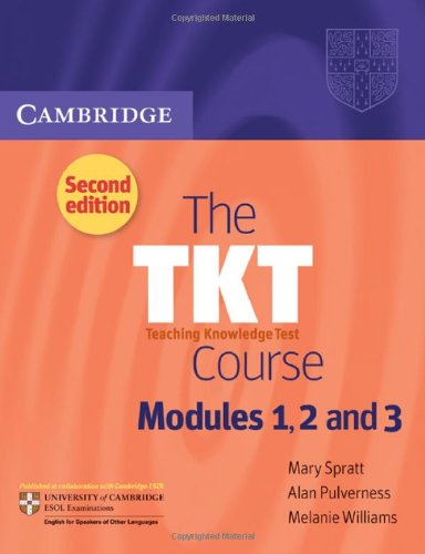 The Tkt Course Modules 1, 2 and 3 Modules 1, 2 and 3 9780521125659