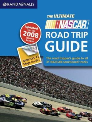 The Ultimate NASCAR Road Trip Guide 9780528941726