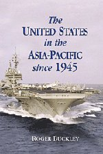 The United States in the Asia-Pacific Since 1945 9780521809641