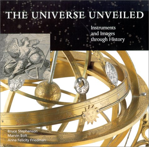 The Universe Unveiled: Instruments and Images Through History 9780521791434