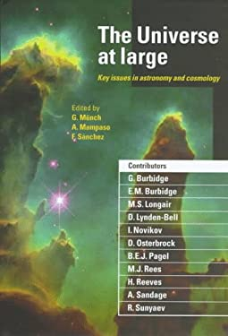 The Universe at Large: Key Issues in Astronomy and Cosmology 9780521553674