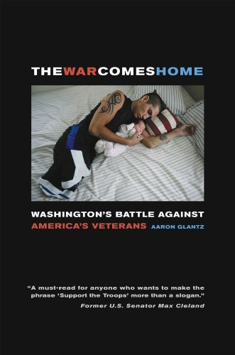 The War Comes Home: Washington's Battle Against America's Veterans 9780520266049