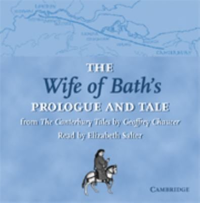 The Wife of Bath's Prologue and Tale: From the Canterbury Tales 9780521635301