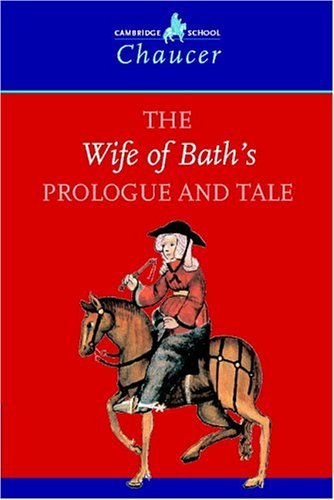 The Wife of Bath's Prologue and Tale 9780521595070