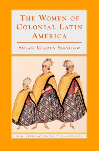 The Women of Colonial Latin America 9780521476423