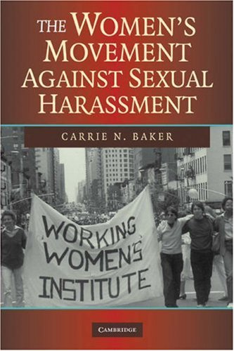 The Women's Movement Against Sexual Harassment 9780521704946