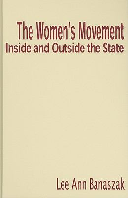 The Women's Movement Inside and Outside the State 9780521115100