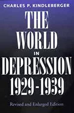 The World in Depression, 1929-1939: Revised and Enlarged Edition 9780520055926