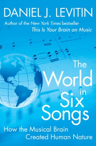 The World in Six Songs 9780525950738
