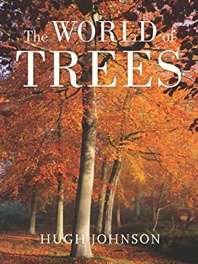 The World of Trees 9780520247567