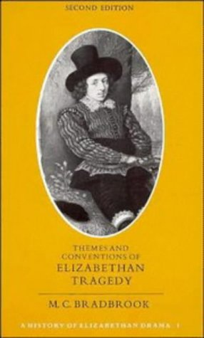 Themes and Conventions of Elizabethan Tragedy 9780521296953