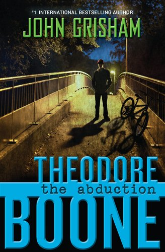 Theodore Boone: The Abduction 9780525425571