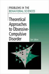Theoretical Approaches to Obsessive-Compulsive Disorder