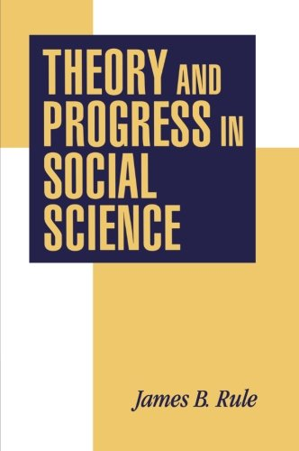 Theory and Progress in Social Science 9780521574945