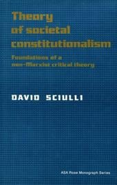 Theory of Societal Constitutionalism: Foundations of a Non-Marxist Critical Theory