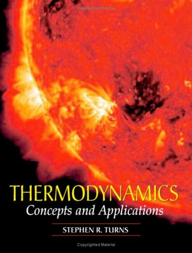 Thermodynamics: Concepts and Applications [With CDROM] 9780521850421