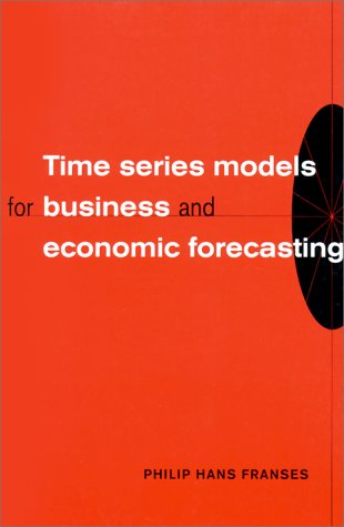 Time Series Models for Business and Economic Forecasting 9780521586412