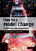 Time for a Model Change: Re-Engineering the Global Automotive Industry 9780521837156