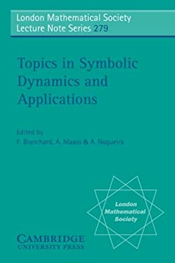 Topics in Symbolic Dynamics and Applications