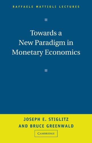 Towards a New Paradigm in Monetary Economics 9780521008051