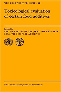 Toxicological Evaluation of Certain Food Additives 9780521369282
