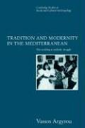Tradition and Modernity in the Mediterranean: The Wedding as Symbolic Struggle 9780521619844
