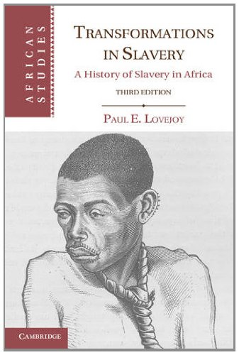 Transformations in Slavery: A History of Slavery in Africa 9780521176187