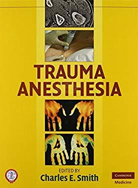 Trauma Anesthesia 9780521870580