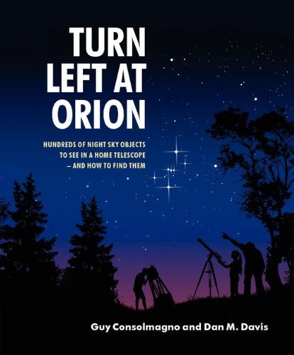 Turn Left at Orion: Hundreds of Night Sky Objects to See in a Home Telescope - And How to Find Them 9780521153973