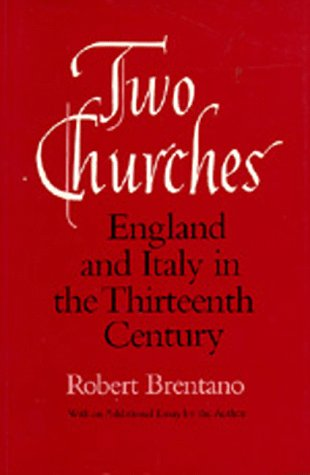 ISBN 9780520060982 product image for Two Churches : England and Italy in the Thirteenth Century, with an Additional E | upcitemdb.com