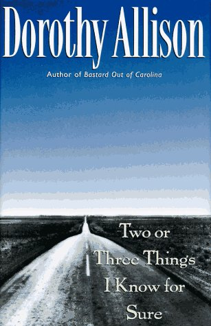 Two or Three Things I Know for Sure - Allison, Dorothy