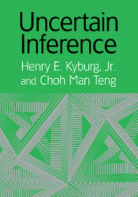 Uncertain Inference 9780521001014