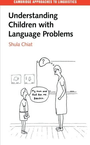Understanding Children with Language Problems 9780521574747