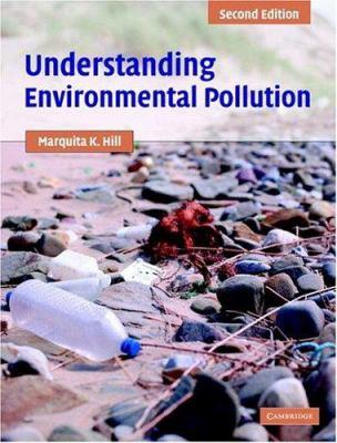 Understanding Environmental Pollution: A Primer 9780521820240