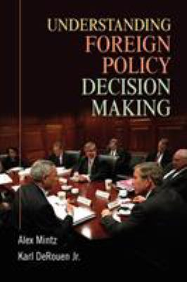 Understanding Foreign Policy Decision Making 9780521700092
