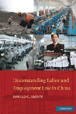 Understanding Labor and Employment Law in China 9780521191487