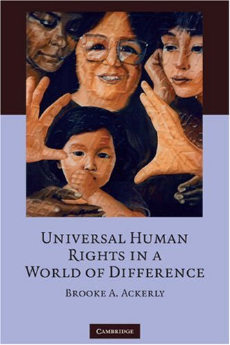Universal Human Rights in a World of Difference 9780521707558