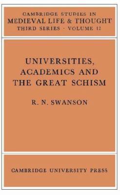 Universities, Academics and the Great Schism 9780521221276
