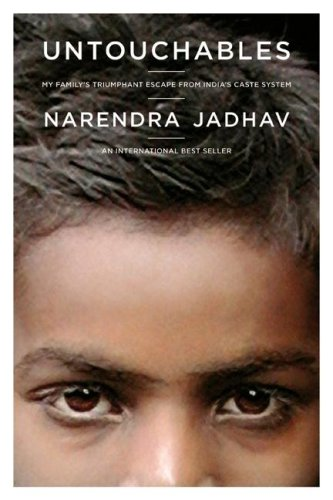 Untouchables: My Family's Triumphant Escape from India's Caste System 9780520252639