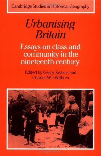 Urbanising Britain: Essays on Class and Community in the Nineteenth Century 9780521364997