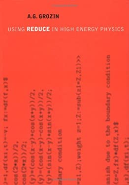 Using Reduce in High Energy Physics 9780521560023