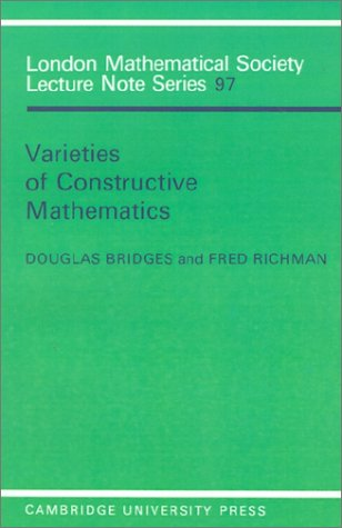 Varieties of Constructive Mathematics 9780521318020