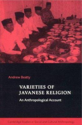 Varieties of Javanese Religion 9780521624442