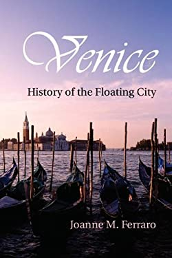 Venice: History of the Floating City 9780521883597